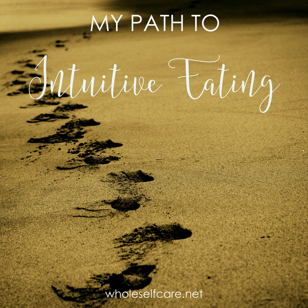 My Path to Intuitive Eating