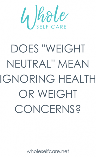 Working with a Weight Neutral Provider